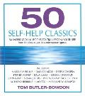 50 Self Help Classics 50 Inspirational Books to Transform Your Life from Timeless Sages to Contemporary Gurus