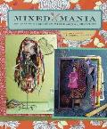 Mixed Mania Recipes for Delicious Mixed Media Creations