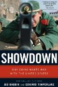Showdown Why China Wants War with the United States