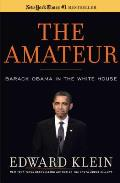 Amateur Barack Obama in the White House