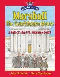 Marshall the Courthouse Mouse A Tail of the U S Supreme Court