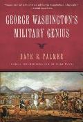 George Washingtons Military Genius