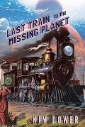 Last Train to the Missing Planet