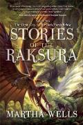 Stories of the Raksura Volume Two The Dead City & the Dark Earth Below