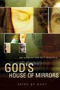 God's House of Mirrors