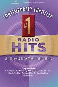 Contemporary Christian #1 Radio Hits: 30 Top Songs from Today's Best Artists