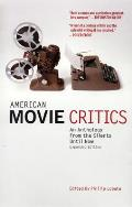 American Movie Critics An Anthology the from Silents Until Now
