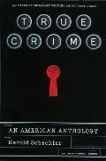 True Crime An American Anthology
