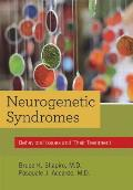 Neurogenetic Syndromes: Behavioral Issues and Their Treatment
