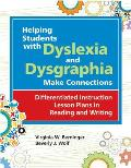 Helping Students With Dyslexia & Dysgraphia Make Connections Differentied Instruction Lesson Plans In Reading & Writing