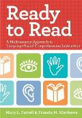 Ready to Read: A Multisensory Approach to Language-Based Comprehensive Instruction