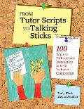 From Tutor Scripts To Talking Sticks 100 Ways To Differentiate Instruction In K 12 Inclusive Classrooms