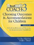 Choosing Outcomes & Accommodations for Children (Coach): A Guide to Educational Planning for Students with Disabilities [With CDROM]