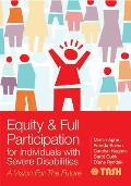 Equity & Full Participation For Individuals With Severe Disabilities A Vision For The Future