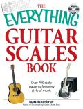 Everything Guitar Scales Book Over 700 Scale Patterns for Every Style of Music With CD