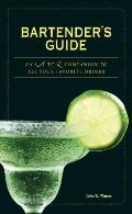 Bartenders Guide An A to Z Companion to All Your Favorite Drinks