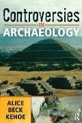 Controversies in Archaeology