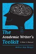 The Academic Writer's Toolkit: A User S Manual