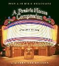 It's Only a Show: A Prairie Home Companion