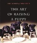 The Art of Raising a Puppy [With...