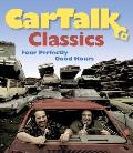 Car Talk Classics Four Perfectly Good Hours