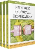 Encyclopedia of Networked and Virtual Organizations (3 Volume Set)