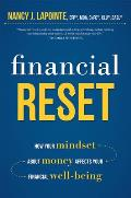 Financial Reset: How Your Mindset about Money Affects Your Financial Well-Being