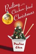 Peiling and the Chicken-Fried Christmas