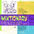 Mixtionary Mixed Up Modern Words for the Mixed Up Modern World