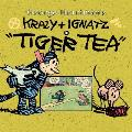 Krazy & Ignatz In Tiger Tea
