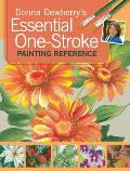 Donna Dewberrys Essential One Stroke Painting Reference