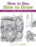 How to See How to Draw Keys to Realistic Drawing