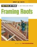 Framing Roofs: Completely Revised and Updated