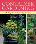 Container Gardening 250 Design Ideas & Step By Step Techniques