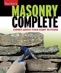 Masonry Complete Expert Advice from Start to Finish