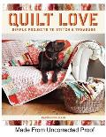 Quilt Love: Simple Quilts to Stitch & Treasure