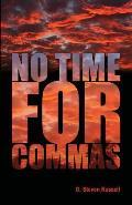 No Time for Commas