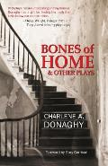 Bones of Home and Other Plays