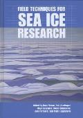 Field Techniques for Sea Ice Research [With DVD]