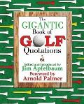 The Gigantic Book of Golf Quotations