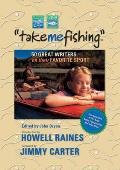 Take Me Fishing: Fifty Great Fishing Stories