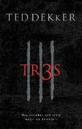 Tr3s = Thr3e