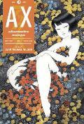 Ax Volume 1: A Collection of Alternative Manga