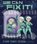 We Can Fix It: A Time Travel Memoir