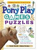 Pony Play Games & Puzzles: 100 Mazes, Picture Puzzles, Jokes, Riddles, and Fun-Packed Activities & Games
