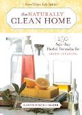 Naturally Clean Home 2nd Edition