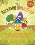 Backyard Homestead Produce All the Food You Need on Just 1/4 Acre