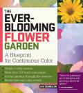 Ever Blooming Flower Garden A Blueprint for Continuous Bloom