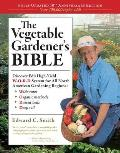The Vegetable Gardener's Bible: Discover Ed's High-Yield W-O-R-D System for All North American Gardening Regions - Wide Rows, Organic Methods, Raised Beds, Deep Soil