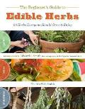 Beginners Guide To Edible Herbs